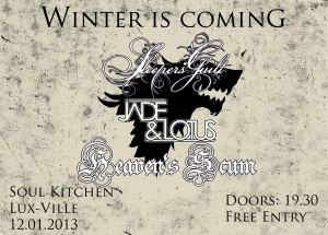 Winter is coming Soul Kitchen